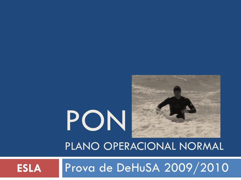 PON PLANO OPERACIONAL NORMAL Prova de DeHuSA 2009/2010 ESLA