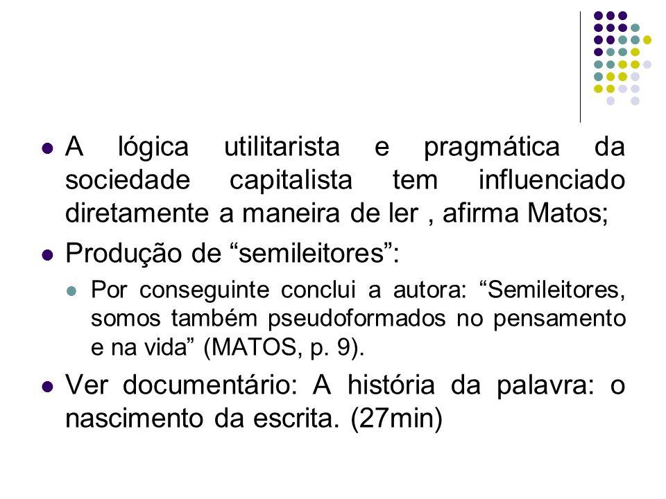 Bibliografia BREU, Márcia (org.).Leitura, história e história da leitura.