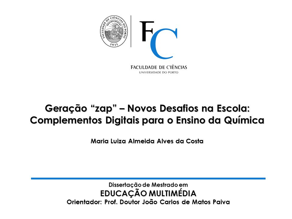 Dissertação de Mestrado em EDUCAÇÃO MULTIMÉDIA Orientador: Prof.