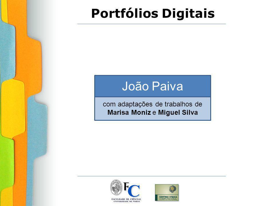 Portfólios Digitais João Paiva com adaptações de trabalhos de Marisa Moniz e Miguel Silva
