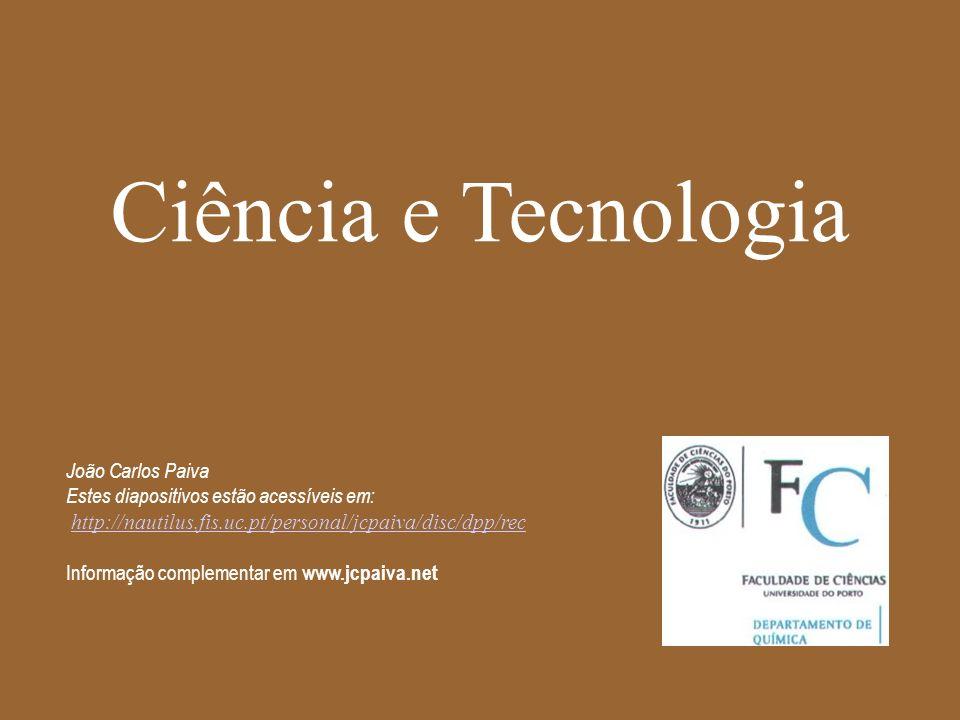 Ciência e Tecnologia João Carlos Paiva Estes diapositivos estão acessíveis em: http://nautilus.fis.uc.pt/personal/jcpaiva/disc/dpp/rec Informação comp