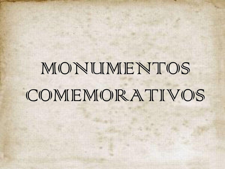 MONUMENTOS COMEMORATIVOS