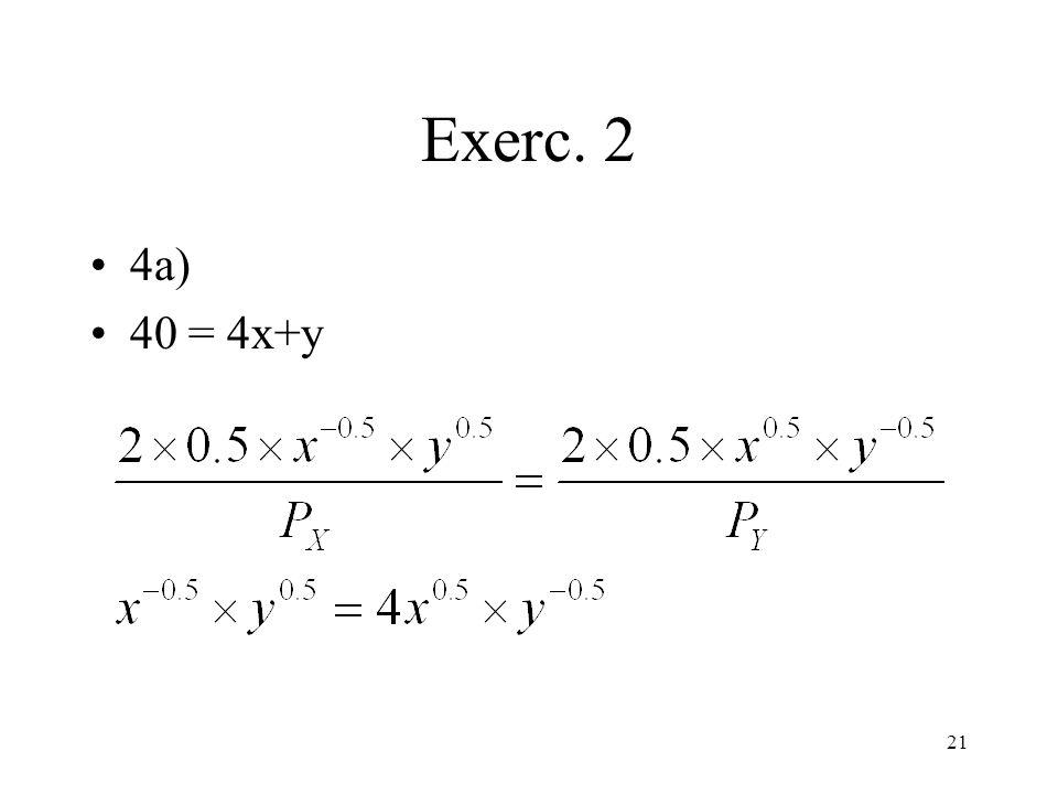 21 Exerc. 2 4a) 40 = 4x+y