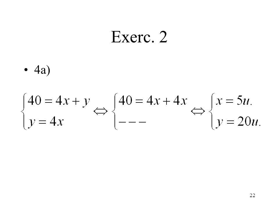 22 Exerc. 2 4a)