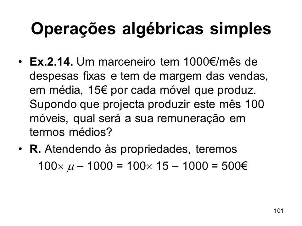 101 Operações algébricas simples Ex.2.14.