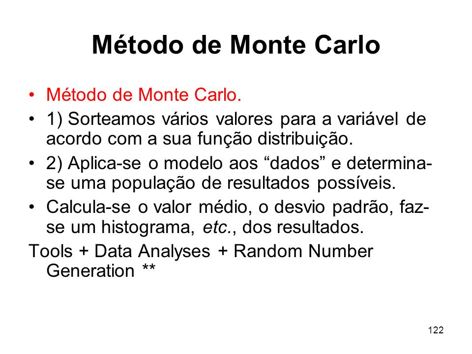122 Método de Monte Carlo Método de Monte Carlo.