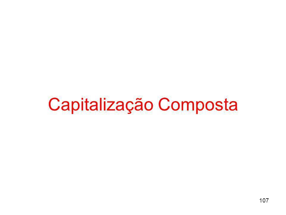 107 Capitalização Composta