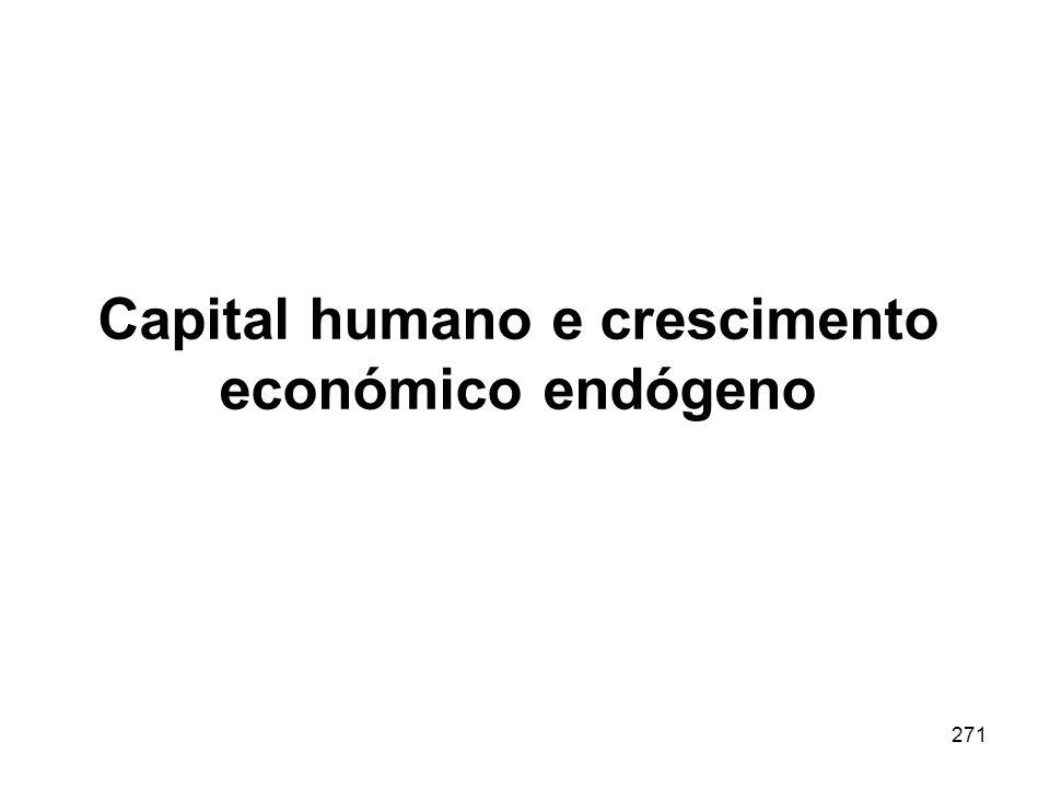 271 Capital humano e crescimento económico endógeno
