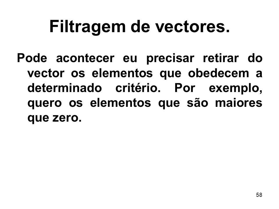58 Filtragem de vectores.