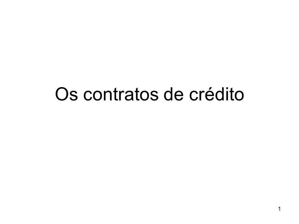 1 Os contratos de crédito