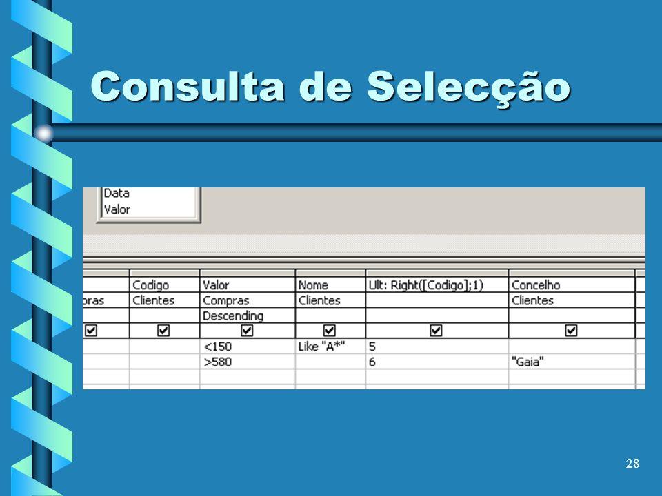 28 Consulta de Selecção