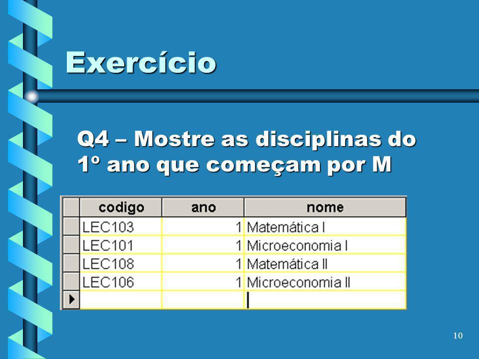 11 Exercício Q5 – Mostre por ordem crescente do nome os que tiveram >= 16,5 no exame de LEC101