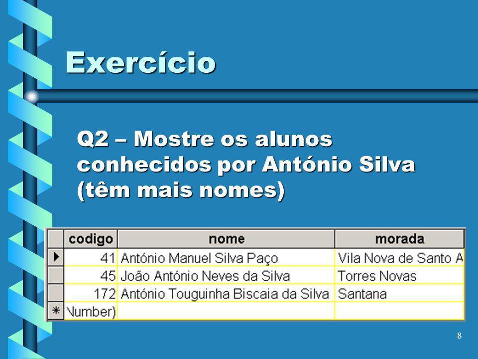 9 Exercício Q3 – Mostre os alunos nascidos em Janeiro de 1980