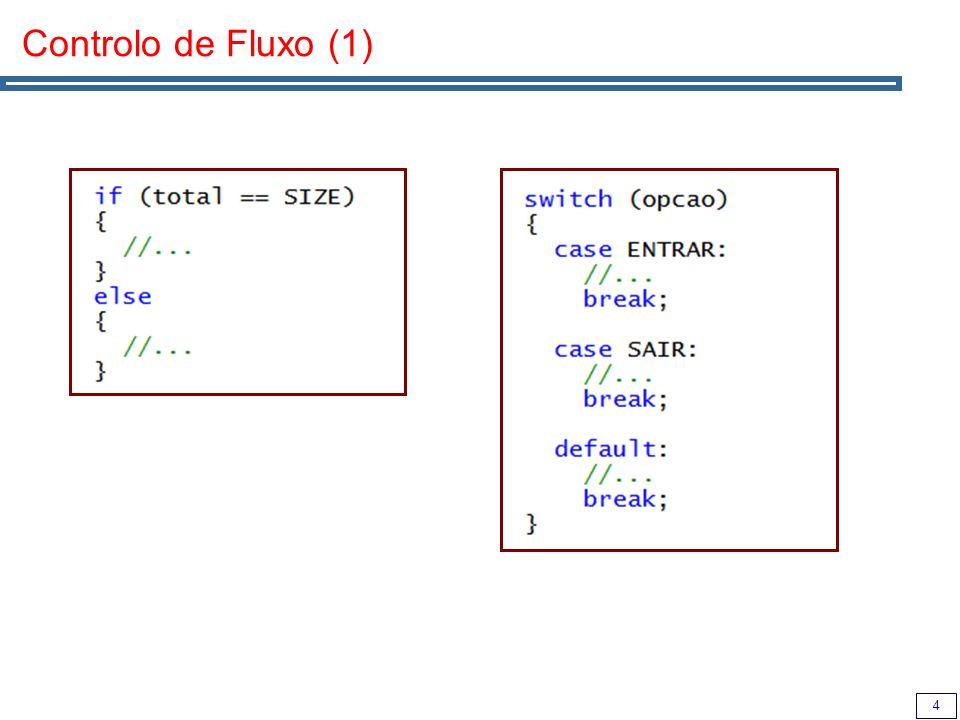 5 Controlo de Fluxo (2)
