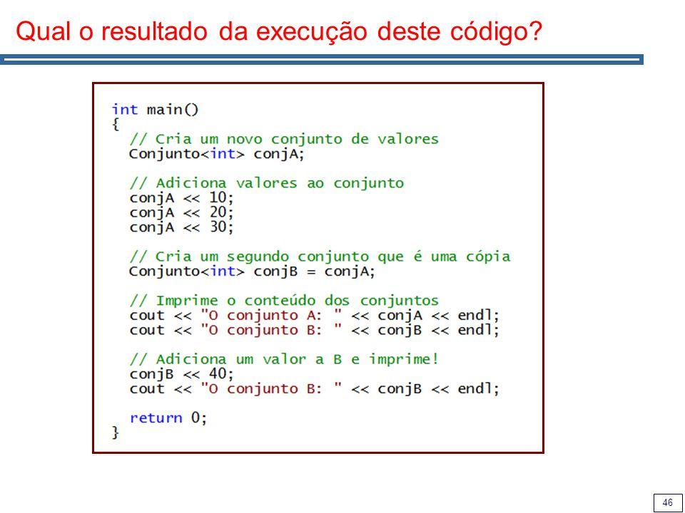 46 Qual o resultado da execução deste código