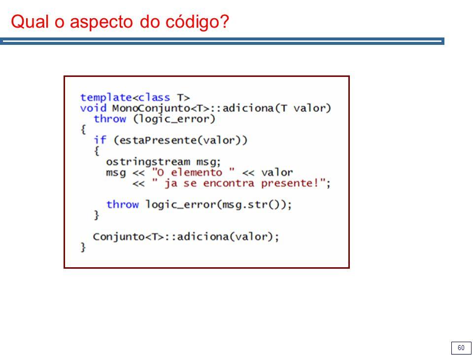 60 Qual o aspecto do código?