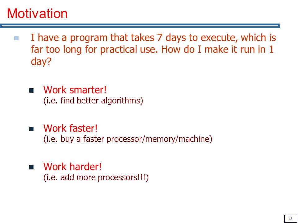 54 On the Positive Side… You can run bigger problems You can run several simultaneous jobs (you have more parallelism available) Gustafson-Barsis with no equations:9 women cannot have a baby in 1 month, but they can have 9 babies in 9 months