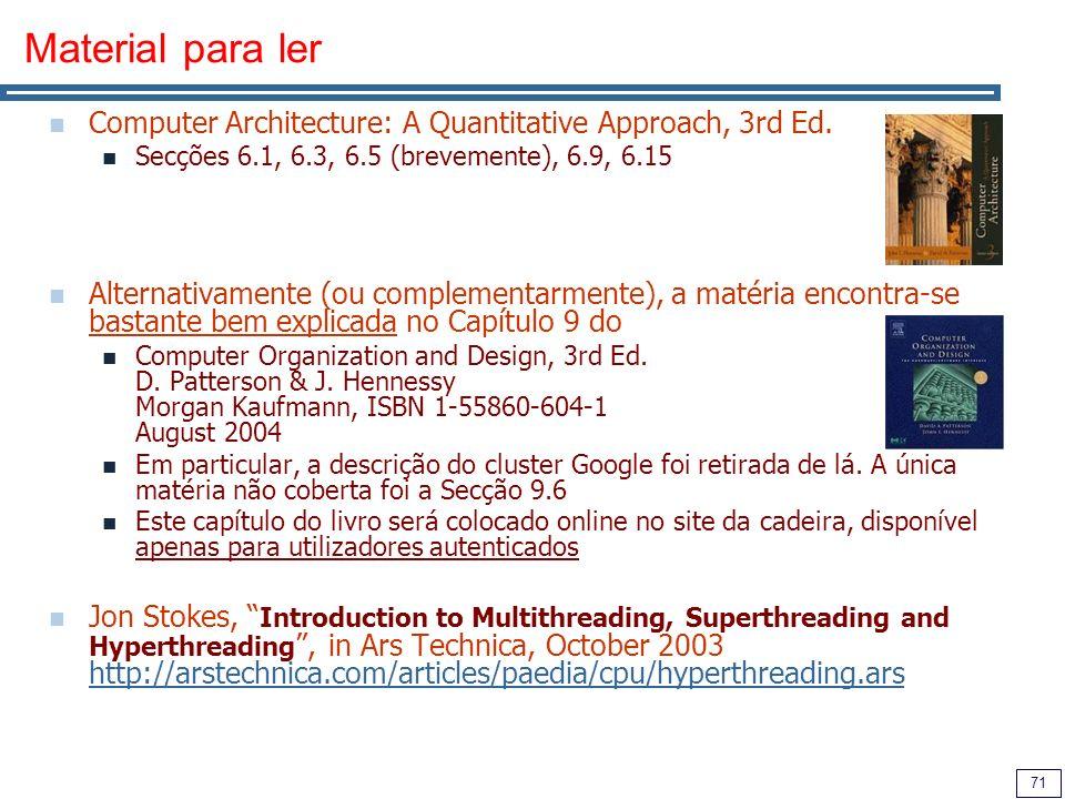71 Material para ler Computer Architecture: A Quantitative Approach, 3rd Ed.