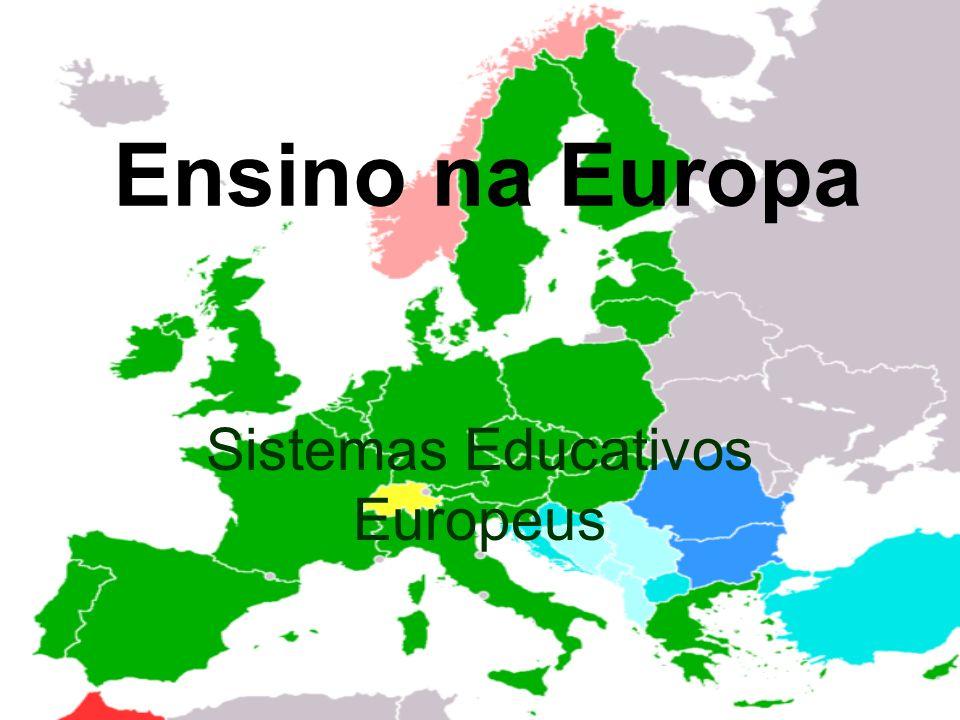 Ensino na Europa Sistemas Educativos Europeus