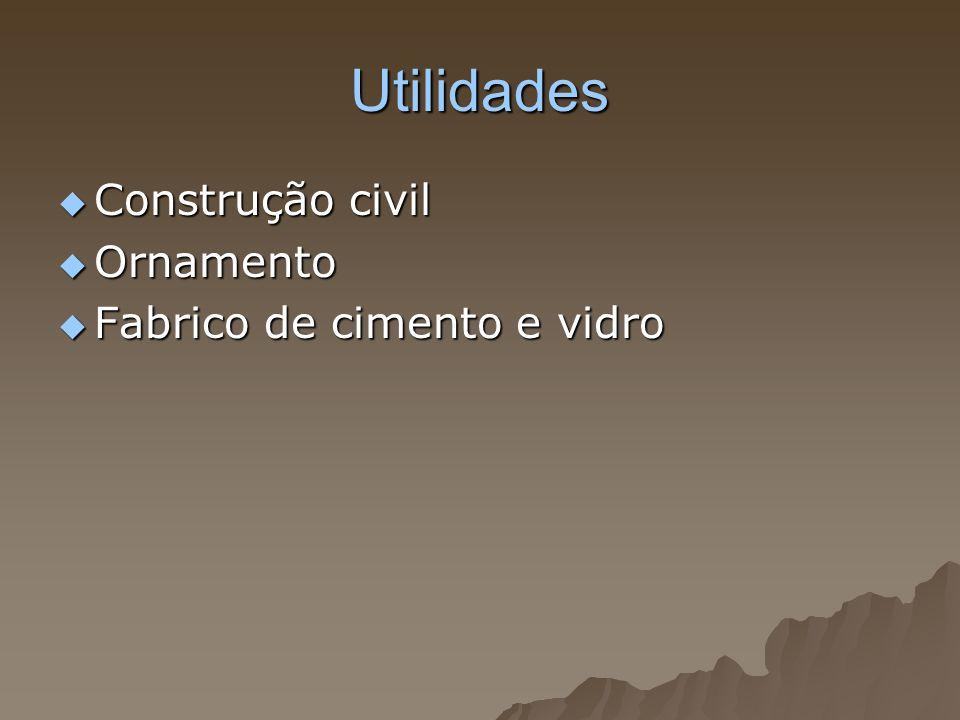 Utilidades Construção civil Construção civil Ornamento Ornamento Fabrico de cimento e vidro Fabrico de cimento e vidro