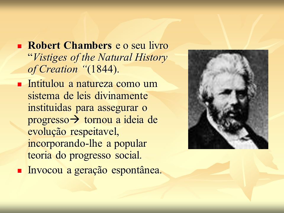 Robert Chambers e o seu livroVistiges of the Natural History of Creation (1844).