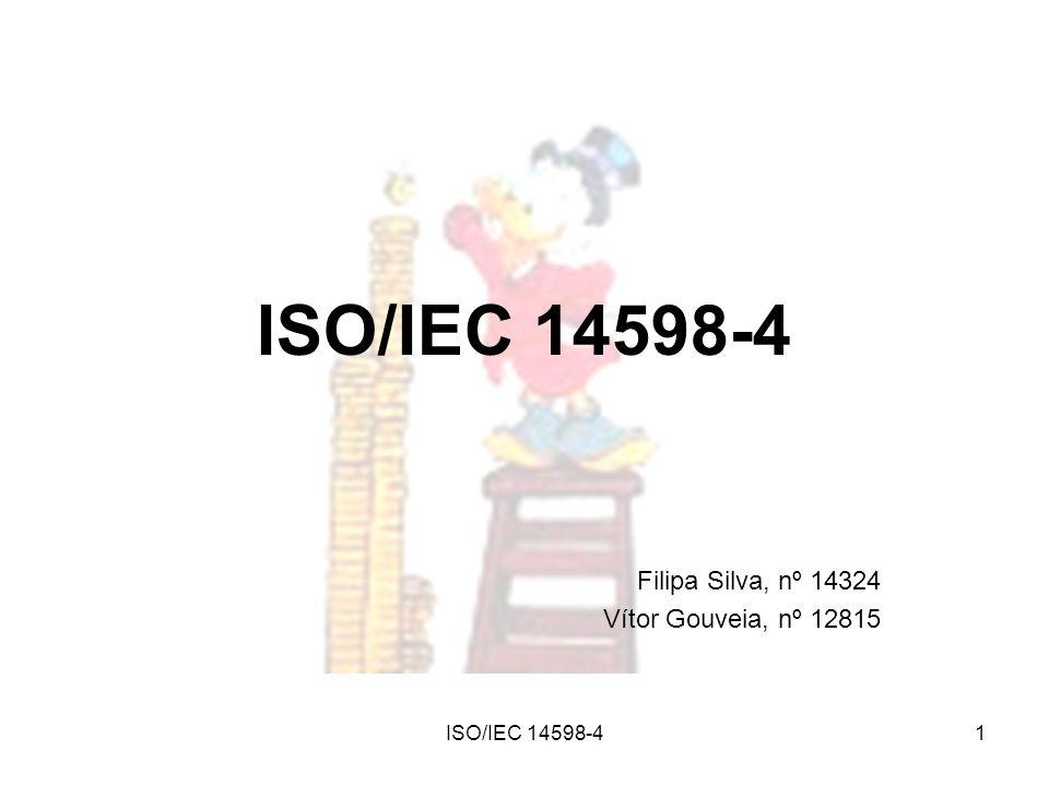 ISO/IEC 14598-41 Filipa Silva, nº 14324 Vítor Gouveia, nº 12815