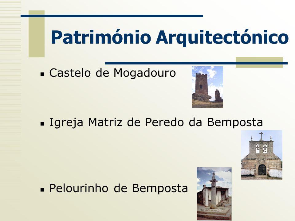 Património Arquitectónico Castelo de Mogadouro Igreja Matriz de Peredo da Bemposta Pelourinho de Bemposta