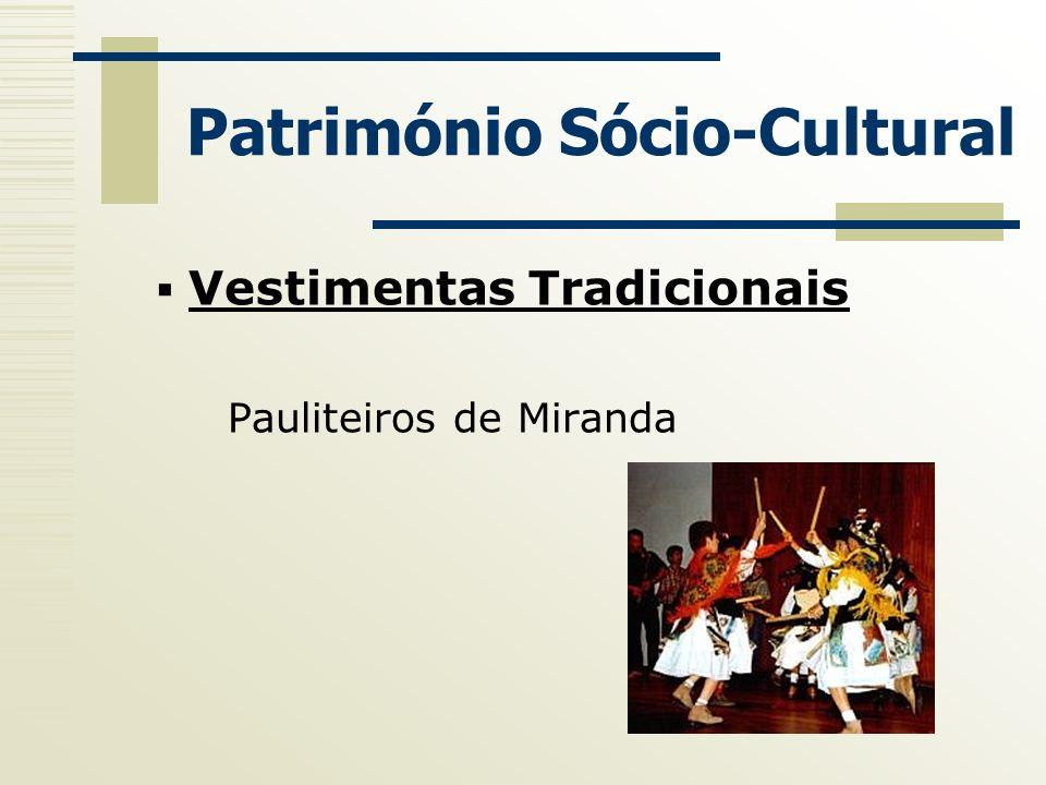 Património Sócio-Cultural Vestimentas Tradicionais Pauliteiros de Miranda