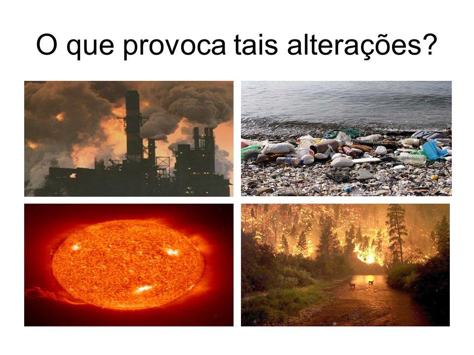 Causas naturais versus causas antropogénicas Alterações naturais são sobretudo as alterações que provocam o desequilíbrio energético da atmosfera (variação da lumi nosidade do sol, e dos parâmetros que definem a órbita da Terra).