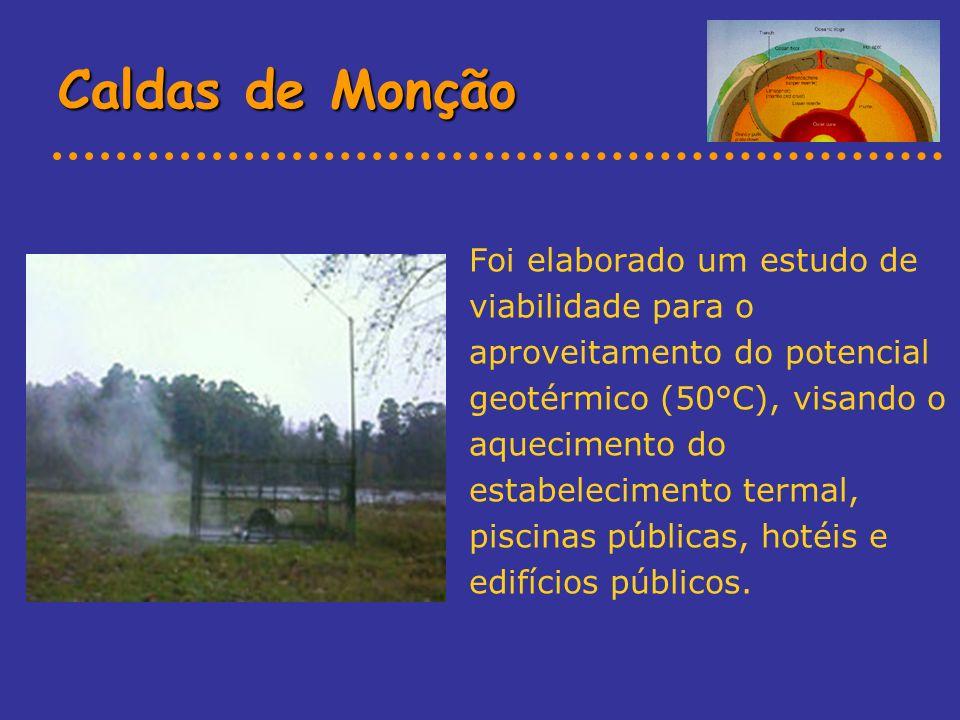 Caldas de Monção Foi elaborado um estudo de viabilidade para o aproveitamento do potencial geotérmico (50°C), visando o aquecimento do estabelecimento