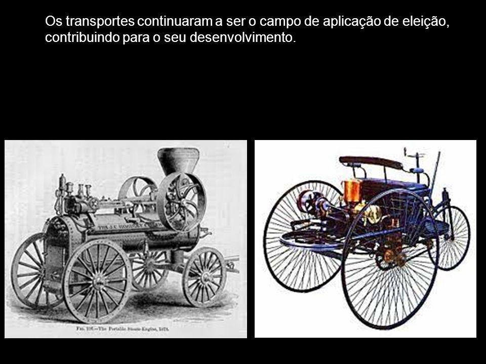 Os transportes continuaram a ser o campo de aplicação de eleição, contribuindo para o seu desenvolvimento.
