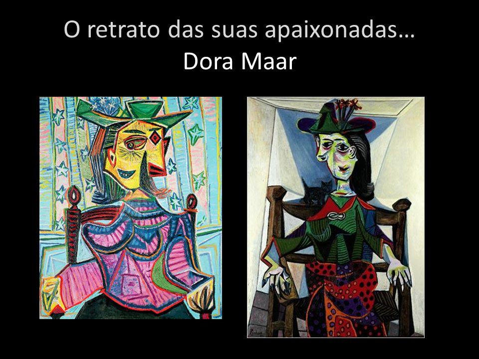 O retrato das suas apaixonadas… Dora Maar