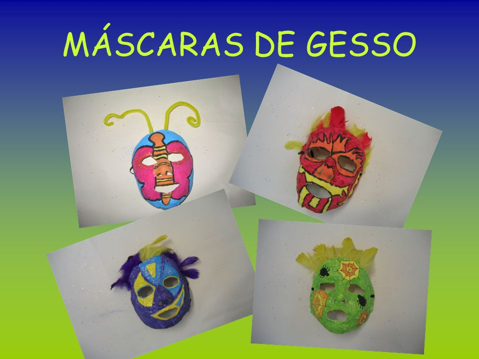 MÁSCARAS DE GESSO