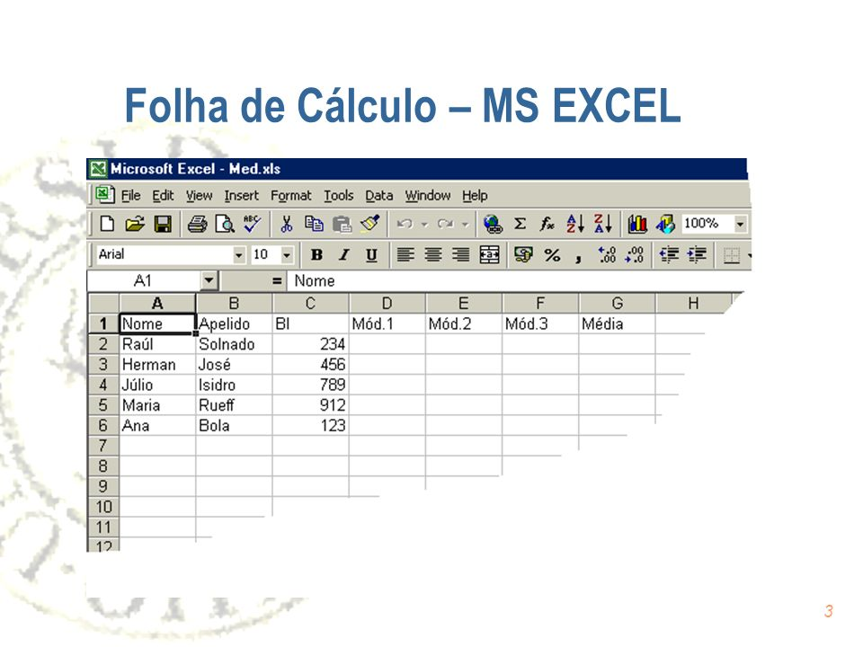 3 Folha de Cálculo – MS EXCEL