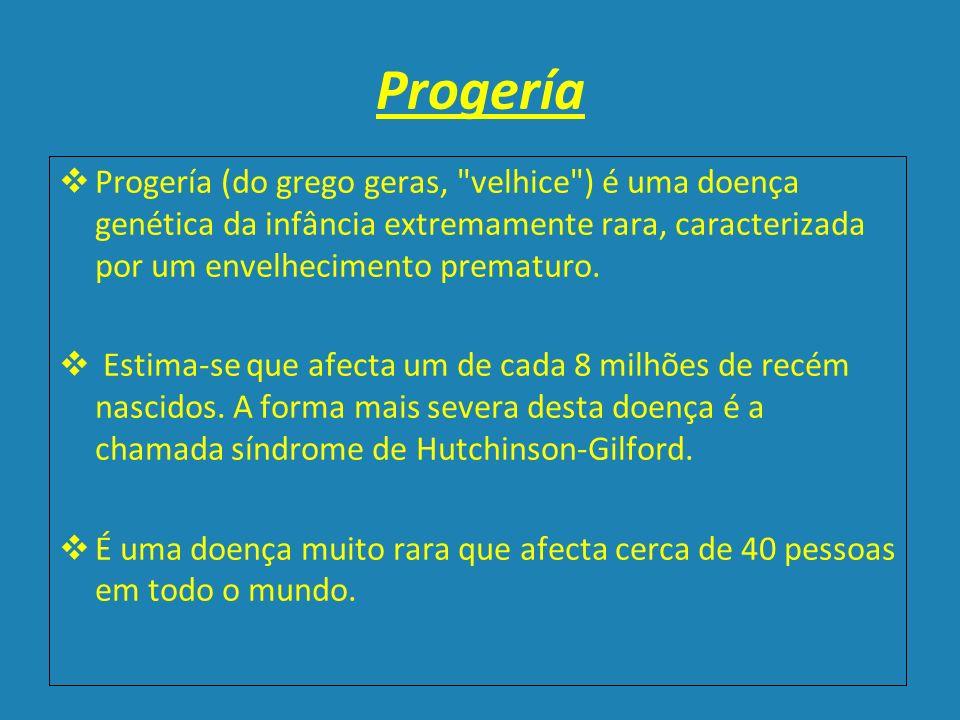Progería Progería (do grego geras,