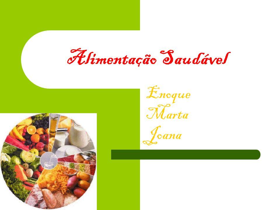 Alimentação Saudável Enoque Marta Joana