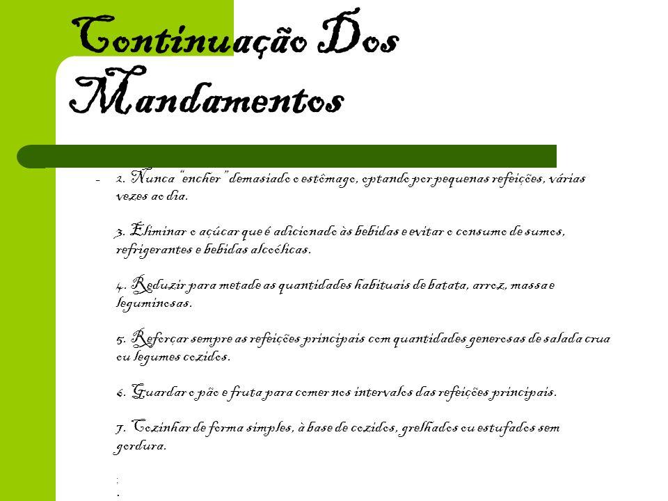 Continuação dos mandamentos 7.