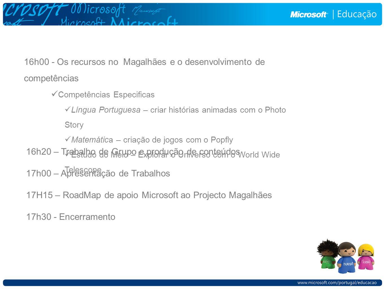 16h00 - Os recursos no Magalhães e o desenvolvimento de competências Competências Especificas Língua Portuguesa – criar histórias animadas com o Photo