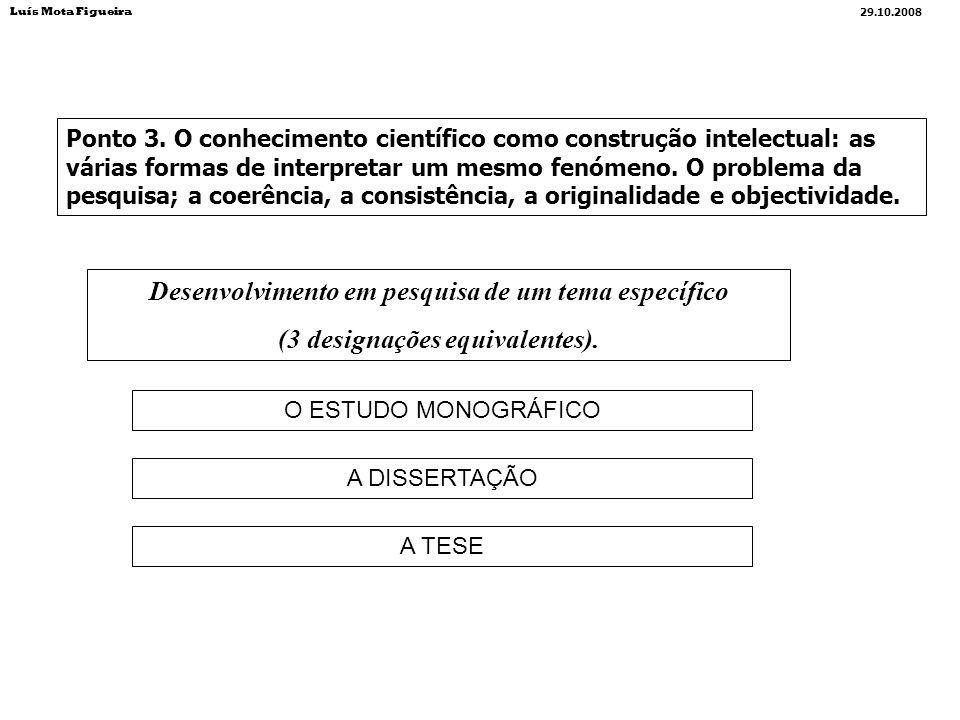 VALIDAÇÃO CIENTÍFICA do Trabalho monográfico Condições a satisfazer: 1.