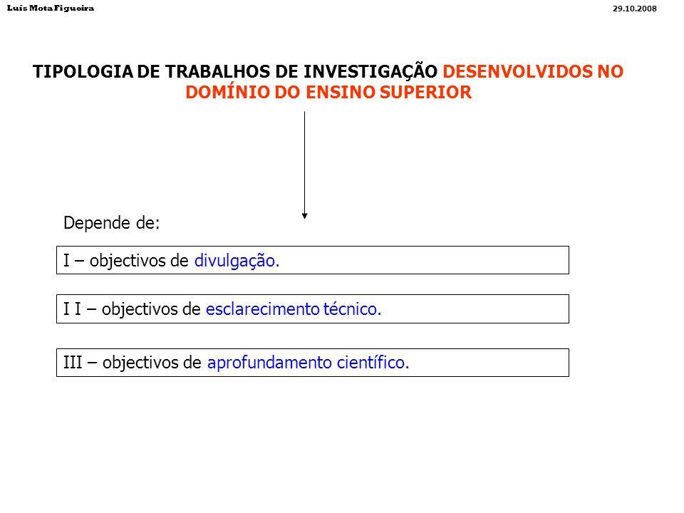 A construção intelectual opera-se através de conceitos e suas interpretações/explicitações.
