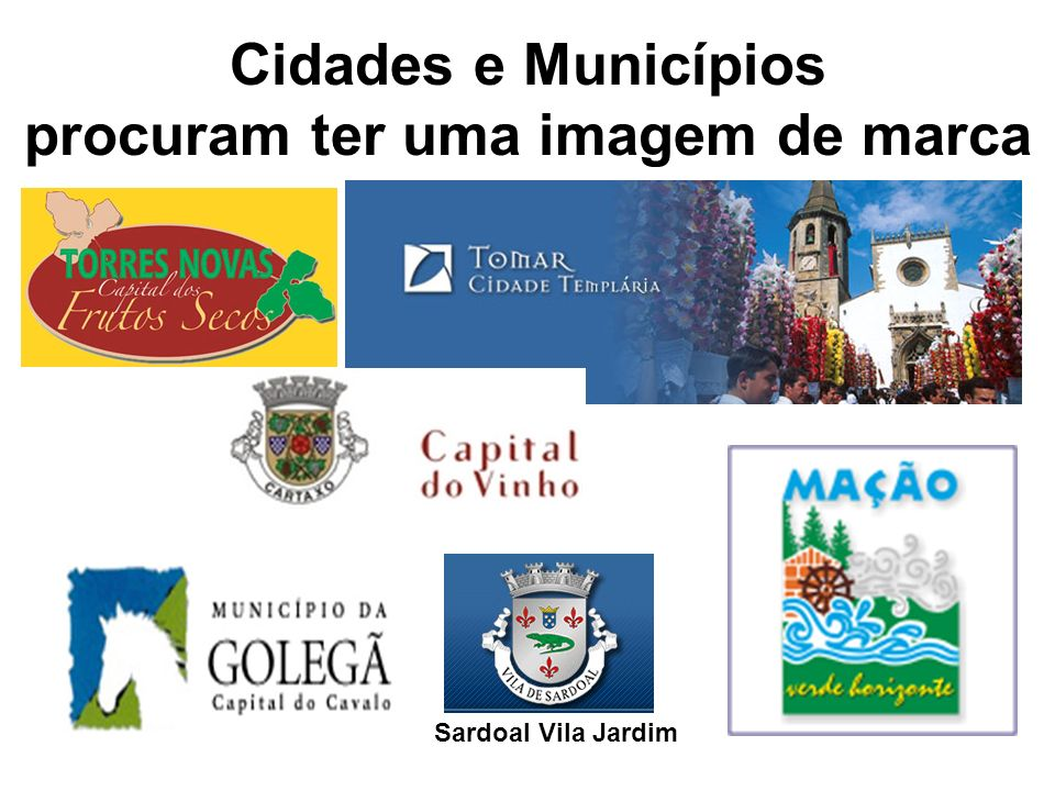 Cidades e Municípios procuram ter uma imagem de marca Sardoal Vila Jardim