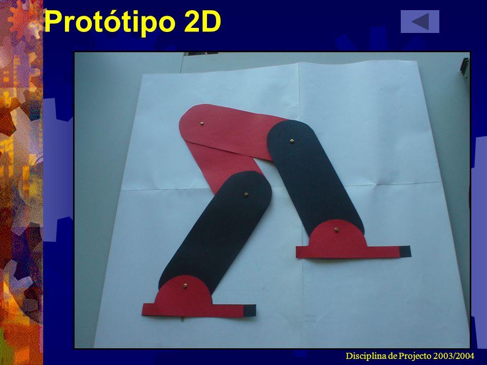 Disciplina de Projecto 2003/2004 Protótipo 2D
