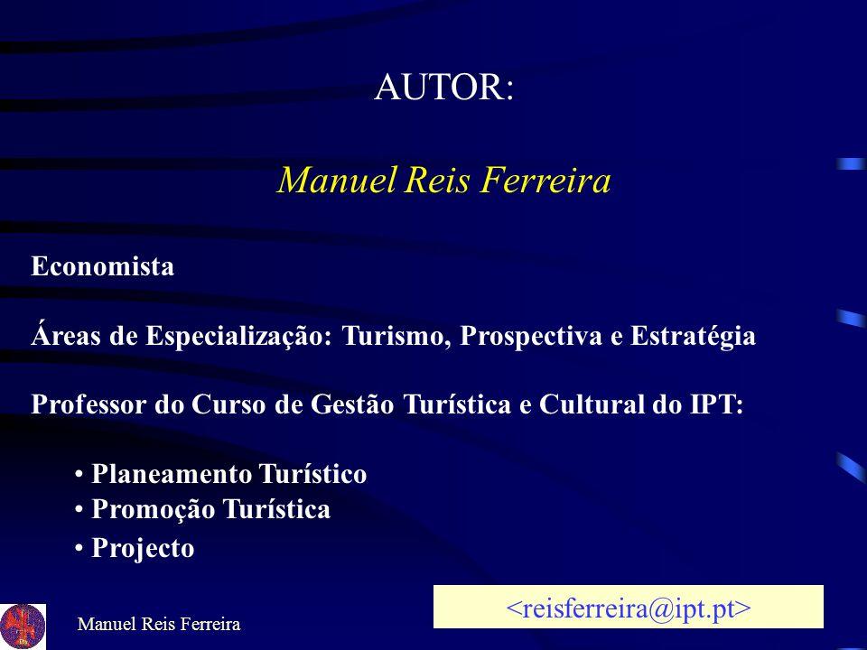 Manuel Reis Ferreira PROMOVER A CULTURA COMO FACTOR DE DESENVOLVIMENTO EIXOS ESTRATÉGICOS: REFORÇAR AS IDENTIDADES LOCAIS, APOIAR-SE NAS COMPETÊNCIAS