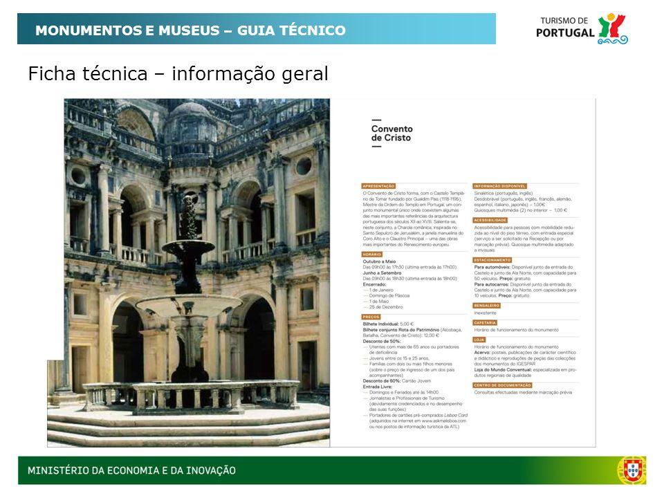 Ficha técnica – informação geral MONUMENTOS E MUSEUS – GUIA TÉCNICO