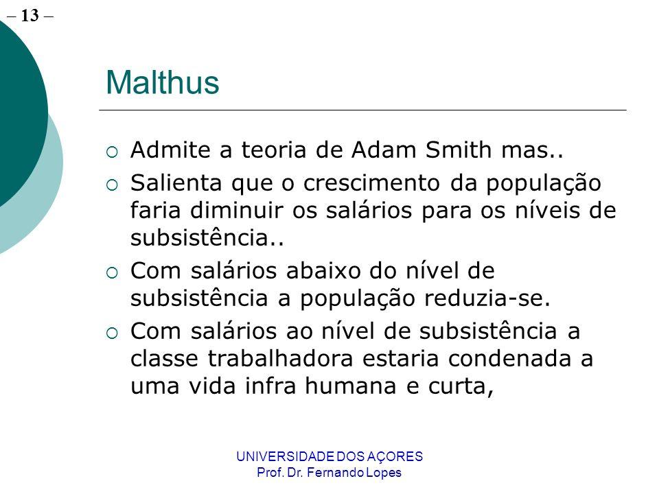 – 12 UNIVERSIDADE DOS AÇORES Prof. Dr.