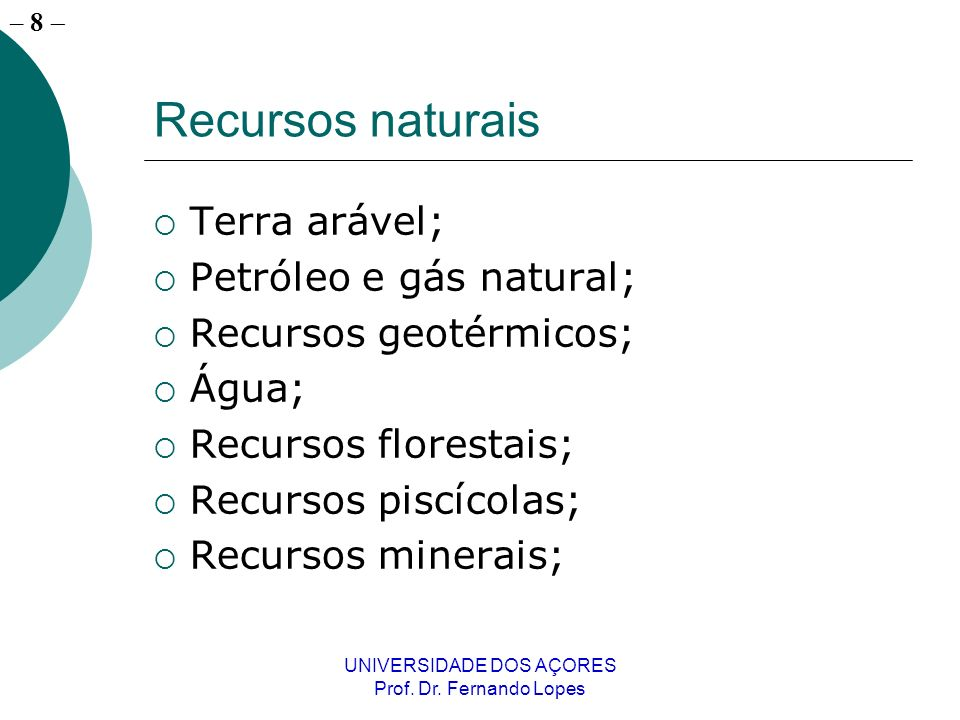 – 7 UNIVERSIDADE DOS AÇORES Prof. Dr.