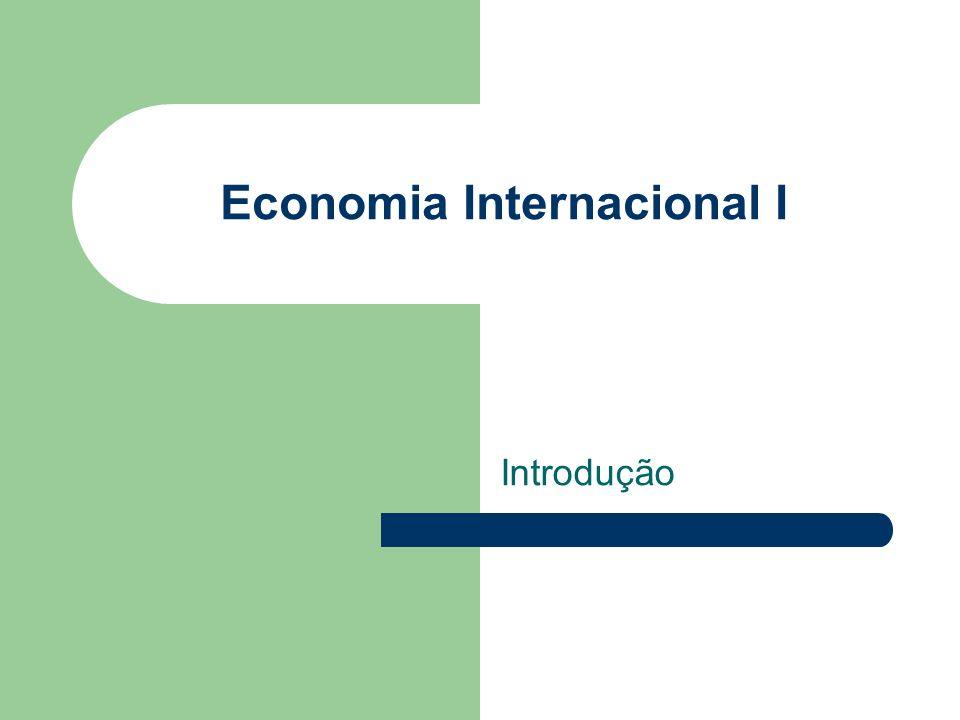 Economia Internacional I Introdução