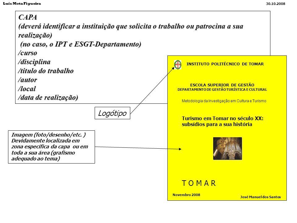 CAPA (deverá identificar a instituição que solicita o trabalho ou patrocina a sua realização) (no caso, o IPT e ESGT-Departamento) (no caso, o IPT e E