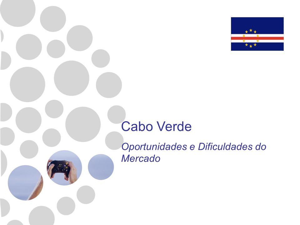 Cabo Verde Oportunidades e Dificuldades do Mercado