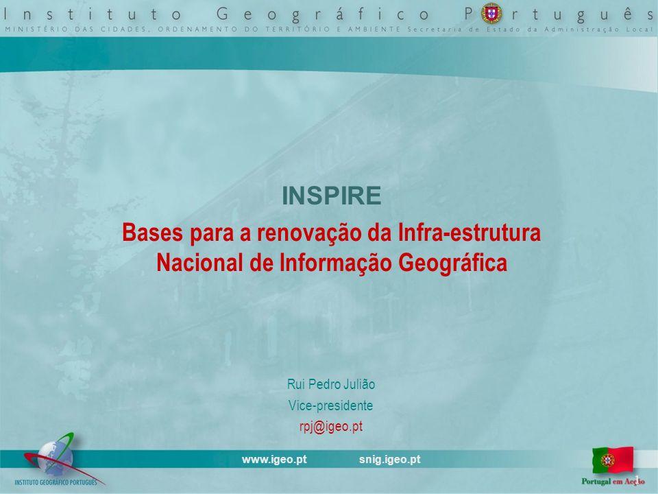 www.igeo.pt snig.igeo.pt 12/20 Sistema Nacional de Informação Geográfica Criado em 1990 Cerca de 100 instituições Central Regional Local Metadados e Bases de dados Informação Serviços http://snig.igeo.pt